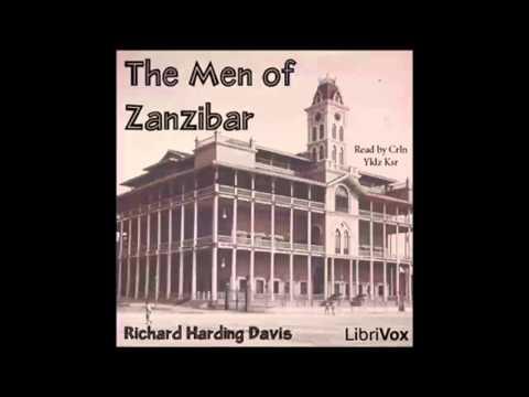 The Men of Zanzibar (FULL Audiobook)