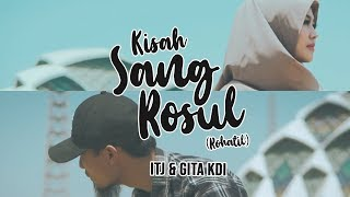Download Lagu SHALAWAT PaLing SEDIH & Menguras EMOSI - Kisah RasuL (by) ITJ & GITA KDI [Music Video] mp3