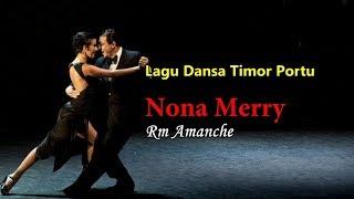 Lagu Dansa Nona Merry - Rm Amanche
