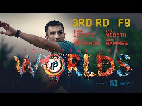2017 PDGA Pro Worlds | Round 3, Front 9 | McBeth, Lizotte, McMahon, Hammes
