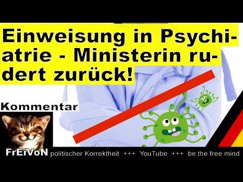 Einweisung in Psychiatrie - Ministerin rudert zurück! Köpping (SPD) * Sachsen * Kommentar