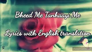 Bheed Me Tanhaayi Me | R roy | Udit Narayan | Lyrics with English translation