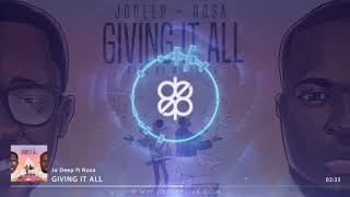 Jo Deep - Giving It All ft Nosa