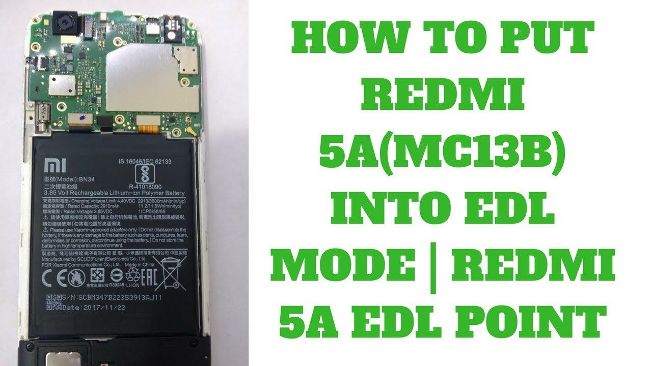HOW TO PUT REDMI 5A(MC13B) INTO EDL MODE | REDMI 5A EDL POINT