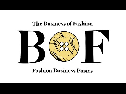 2. How Do You Write a Fashion Business Plan? | BoF Fashion Business Basics