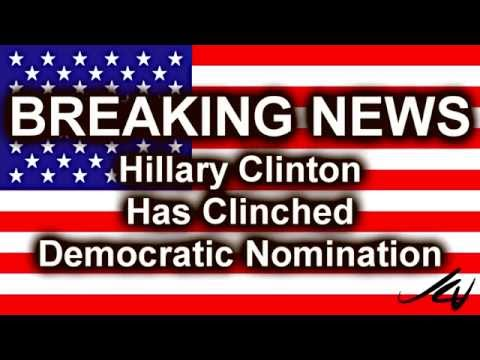 Hillary Clinton Has Clinched (Stole) The Democratic Nomination -  *Vote Sanders -  YouTube