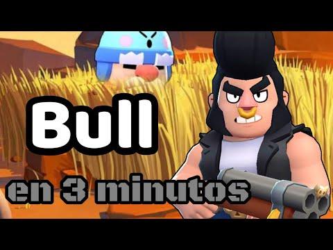 Brawlers En 3 Minutos - Bull