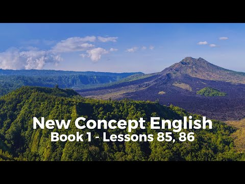 New Concept English - Book 1 - Lessons 85, 86