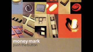 Watch Money Mark Push The Button video