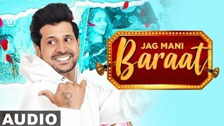 Baraat (Full Audio) | Jag Mani | Jeona & Jogi | Latest Punjabi Songs 2020 | Speed Records