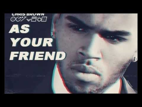 Chris Brown feat. Afrojack - As Your Friend [New Music HD]