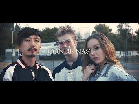 Ethics - Conde Nast (Official Video)