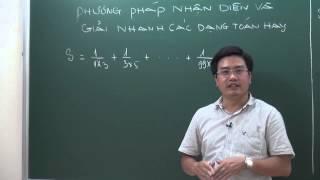 Toán 5. PP nhận diện và giải các bài toán hay - thầy Trần Hải