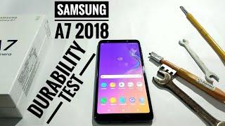 SAMSUNG A7 2018 DURABILITY TEST