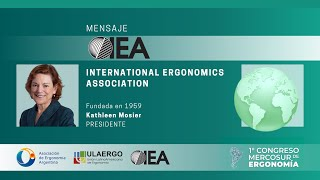 1° Congreso Mercosur de Ergonomía 5 y 6 Noviembre |  Kathleen Mosier, Presidente de IEA