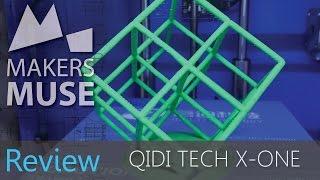 QIDI TECH X-one Review