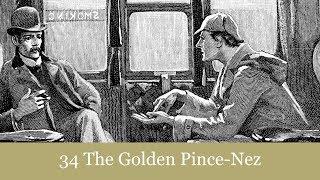 A Sherlock Holmes Adventure: 34 The Golden Pince-Nez Audiobook