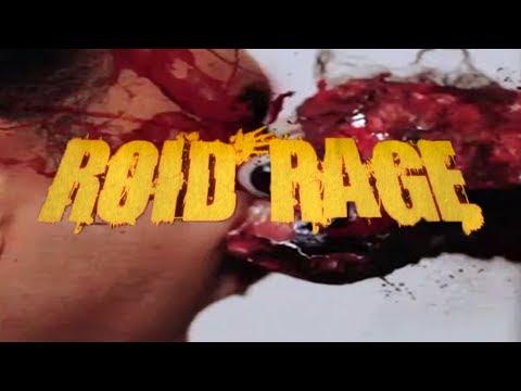 Roid Rage |