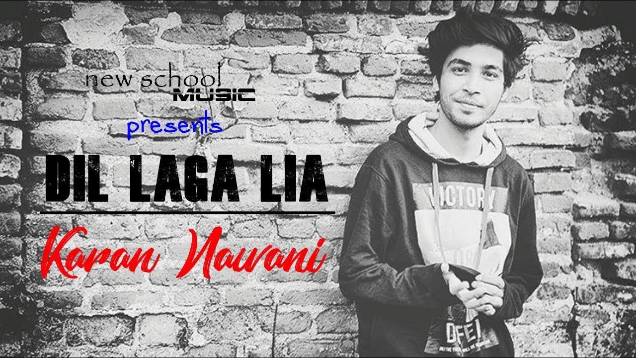 Dil Laga Liya Maine - Unplugged | Karan Nawani | Dil Hai