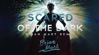 Steps- Scared Of The Dark (Brian Mart Remix) + Bonus In Description