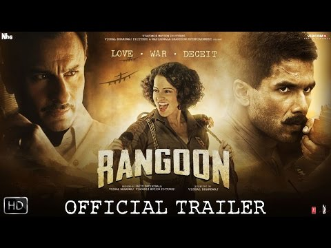 Watch Rangoon | Official Trailer | Shahid Kapoor, Saif Ali Khan and Kangana Ranaut