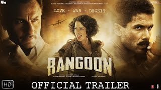Rangoon | Official Trailer | Shahid Kapoor, Saif Ali Khan and Kangana Ranaut thumbnail