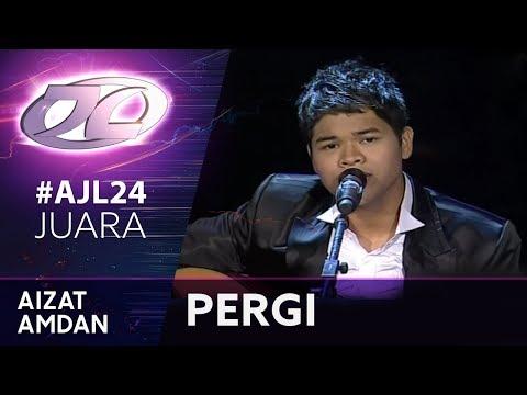 Juara #AJL24   Aizat Amdan - Pergi