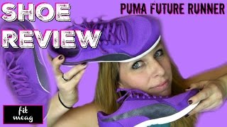 SHOE REVIEW: Puma Future Runner