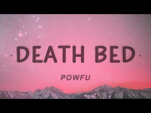 powfu,-beabadoobee---death-bed-(lyrics)