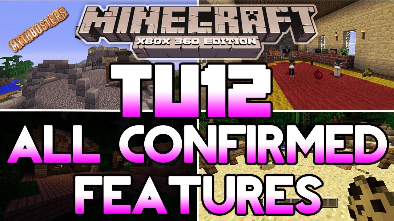 Download Minecraft Xbox TU12 Complete Overview | Footage of Everything Confirmed + What's Not True