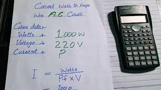 How to calculate ampere from watts in A.C circuit |Electrical Engineering...