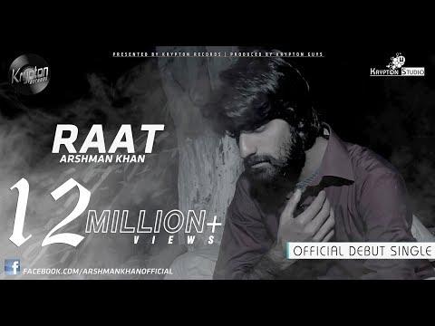 Arshman Khan - Raat | Kese Hain Hum Yeh Baat Na Pucho (Official Full Song)
