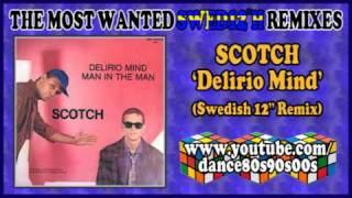 SCOTCH - Delirio Mind (Swedish 12