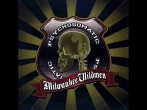 Milwaukee Wildmen - All By Herself