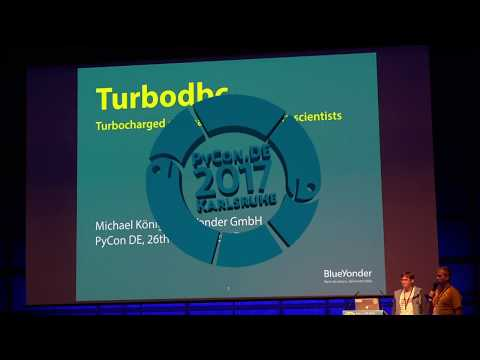PyCon.DE 2017 Michael König - Turbodbc: Turbocharged database access for data scientists