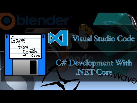Visual Studio Code -- C# Dev Using .NET Core