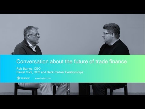 Conversation about the  Future of Trade Finance