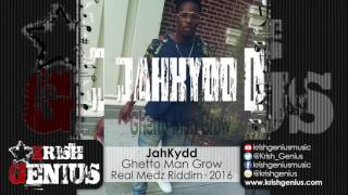 JahKydd - Ghetto Man Grow [Real Medz Riddim] July 2016