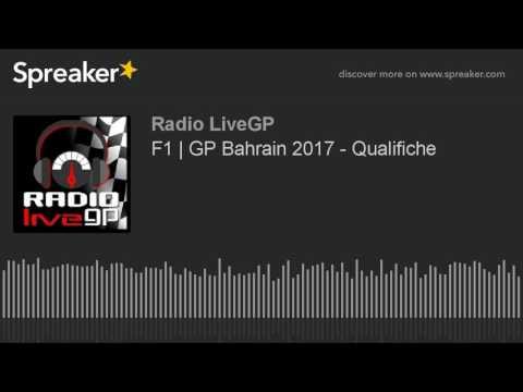 F1   GP Bahrain 2017 - Qualifiche