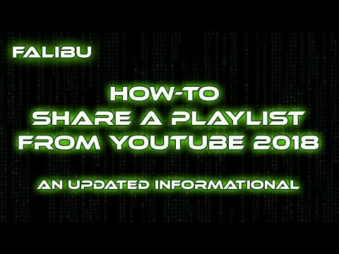 [Tutorial] How To Share A Youtube 2018 Playlist