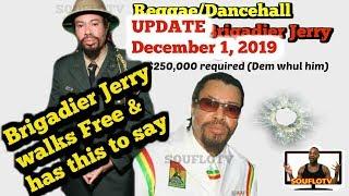 Brigadier Jerry Natty deh pan street again
