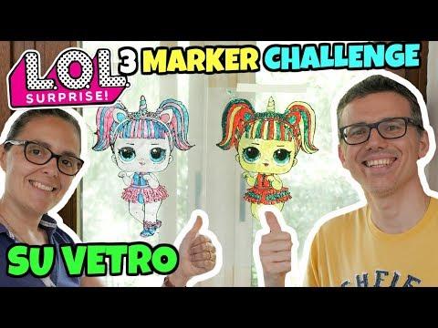 Lol Surprise 3 Marker Challenge Su Vetro Youtube