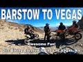 Barstow To Las Vegas On Dirt Bikes All Desert