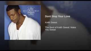 Dont Stop Your Love