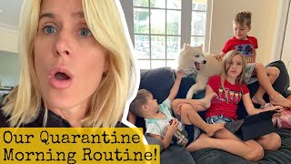 Our Morning Routine During the Quarantine *Homeschool Real Life!