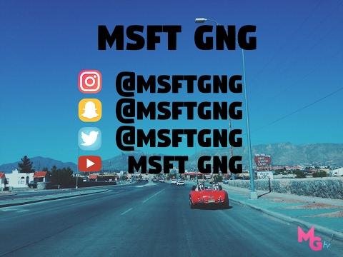 MSFT GANG FULL (VLOG 1)