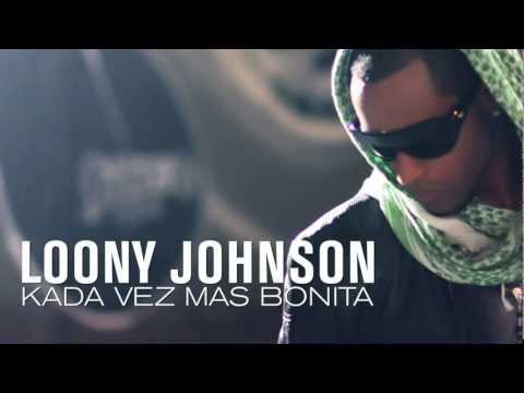 Mix - Loony Johnson : Kada vez mas bonita