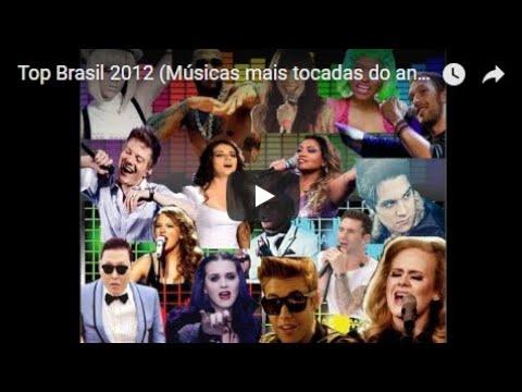 Top Brasil 2012 (Músicas mais tocadas do ano) - REPOSTADO - De novo 2