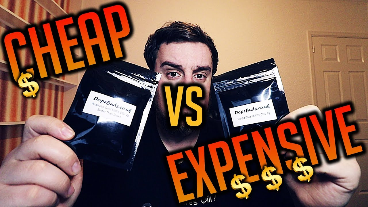 CHEAP VS EXPENSIVE CBD FLOWER | UK LEGAL WEED | Dope Buds