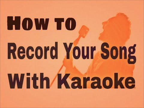 How to Record a song over karaoke in android mobiles